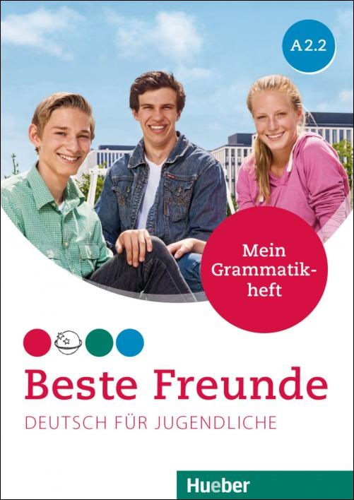 Beste Freunde A2.2 - Mein Grammatikheft